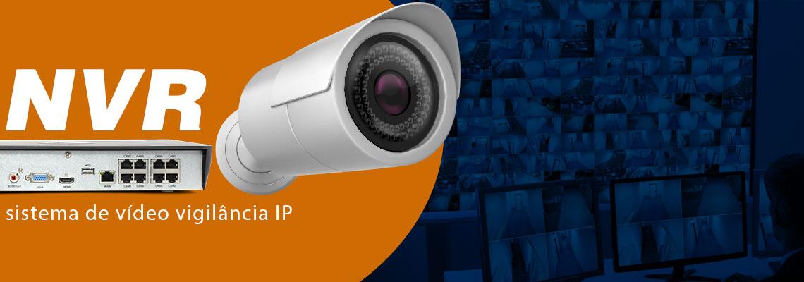 NVR ou Network Video Recorder, um sistema de vídeo vigilância IP